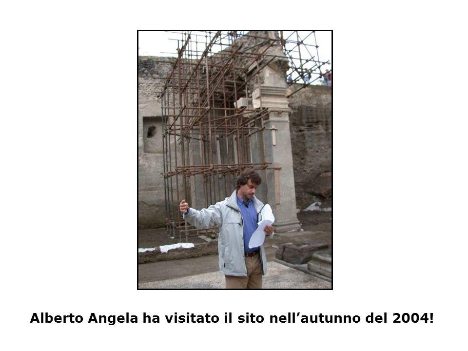 Alberto Angela ha visitato il sito nell'autunno del 2004!