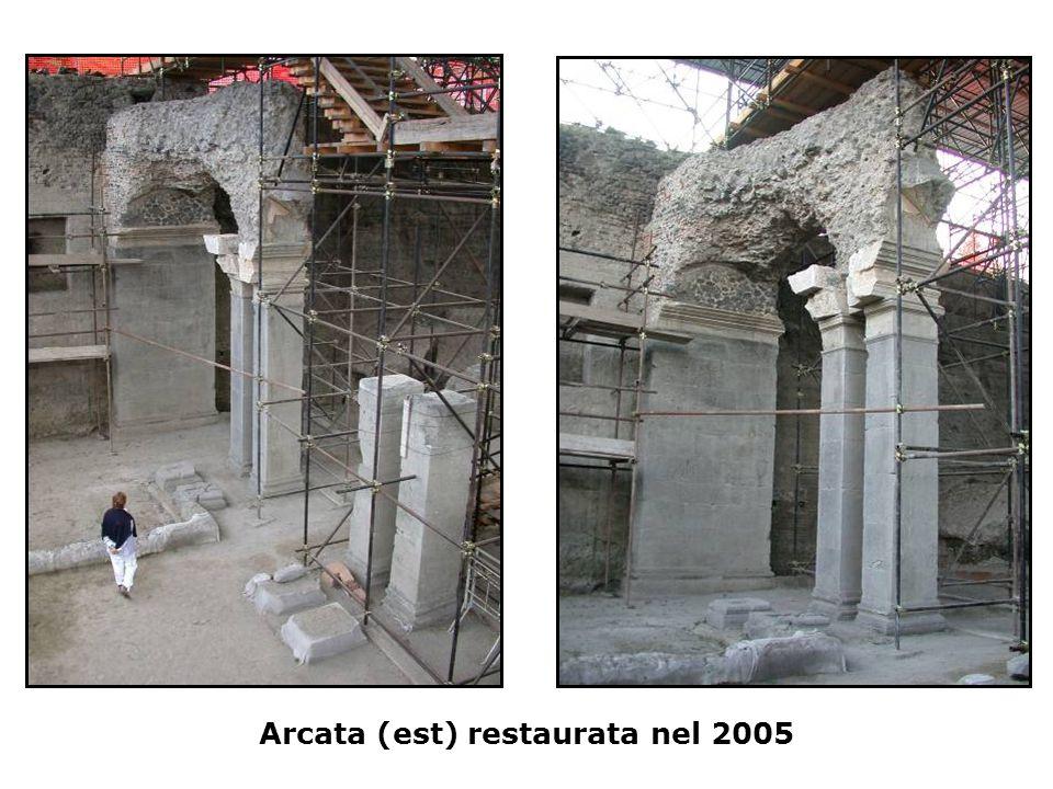 Arcata (est) restaurata nel 2005