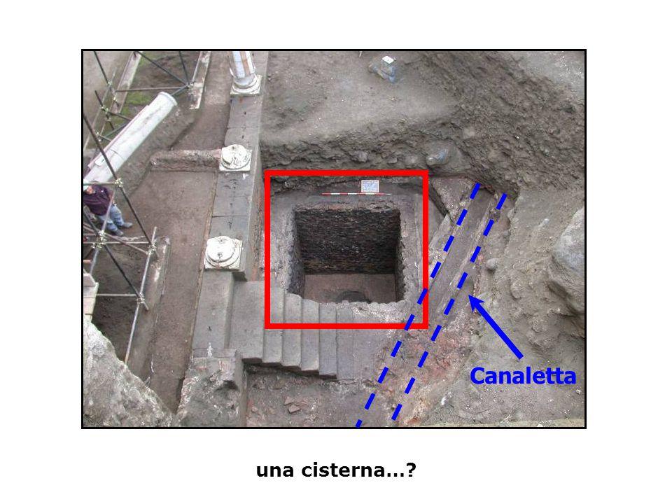 una cisterna…? Canaletta
