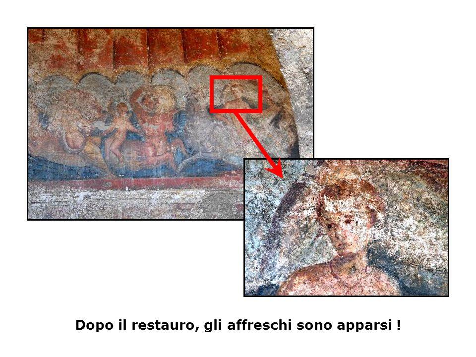 Dopo il restauro, gli affreschi sono apparsi !