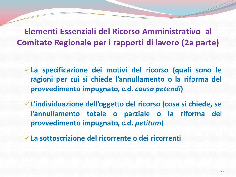 Elementi Essenziali del Ricorso Amministrativo al Comitato Regionale per i rapporti di lavoro (2a parte) La specificazione dei motivi del ricorso (qua