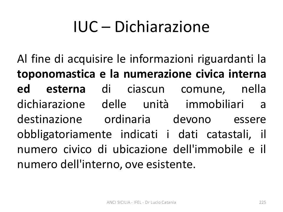 IUC – Dichiarazione Al fine di acquisire le informazioni riguardanti la toponomastica e la numerazione civica interna ed esterna di ciascun comune, ne