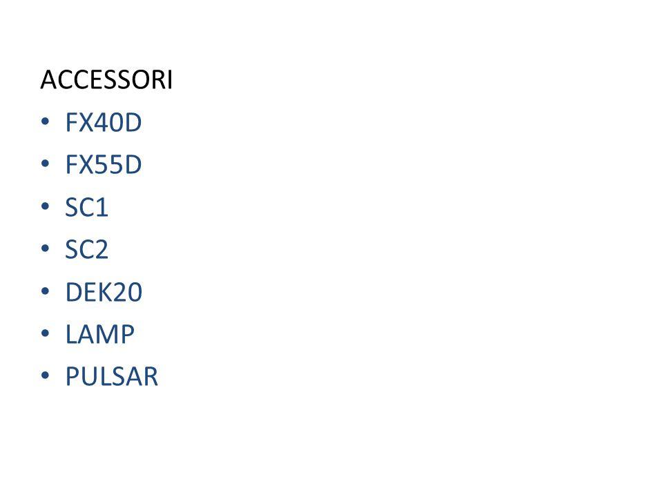 ACCESSORI FX40D FX55D SC1 SC2 DEK20 LAMP PULSAR