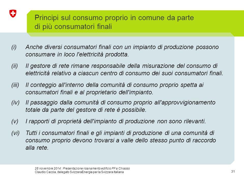 31 28 novembre 2014 : Presentazione risanamento edificio PF a Chiasso Claudio Caccia, delegato SvizzeraEnergia per la Svizzera italiana Principi sul c
