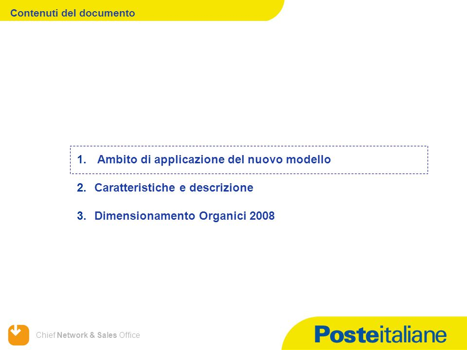 Chief Network & Sales Office Contenuti del documento 1.