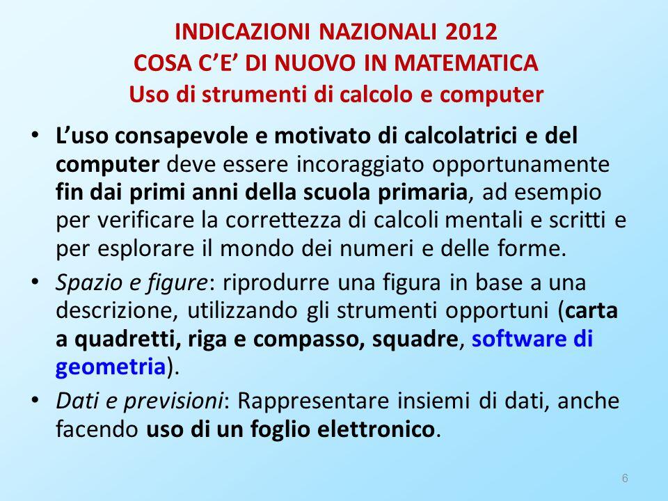 7 INDICAZIONI NAZIONALI 2012 COSA C'E' DI NUOVO IN MATEMATICA.