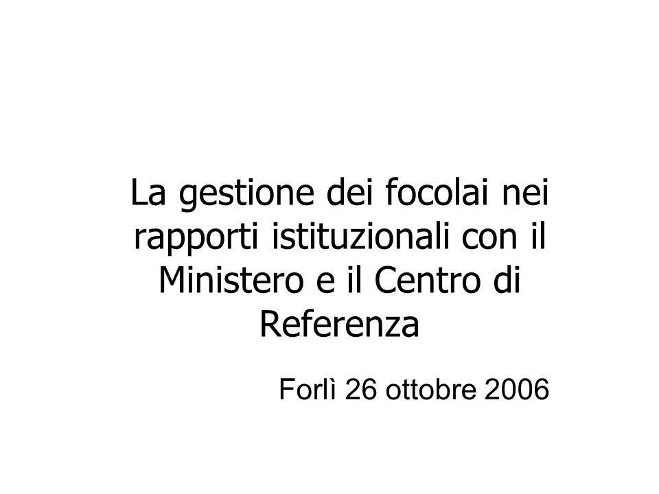 La gestione dei focolai nei rapporti istituzionali con il Ministero e il Centro di Referenza Forlì 26 ottobre 2006