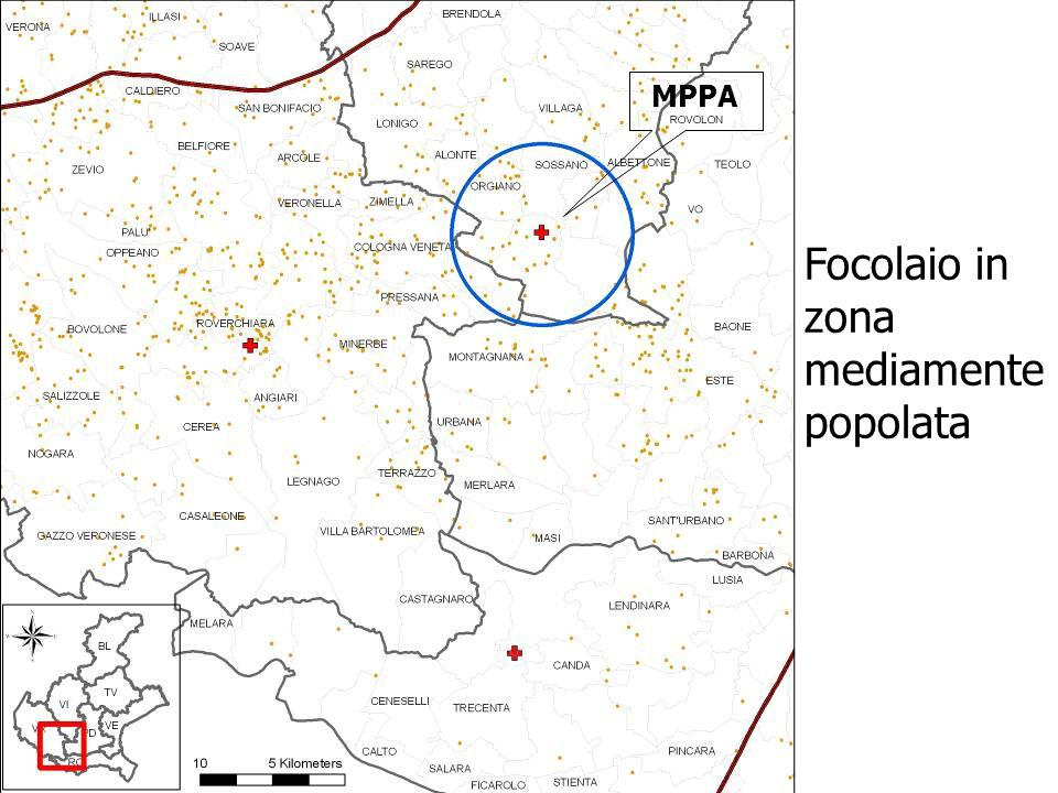 Focolaio in zona mediamente popolata MPPA