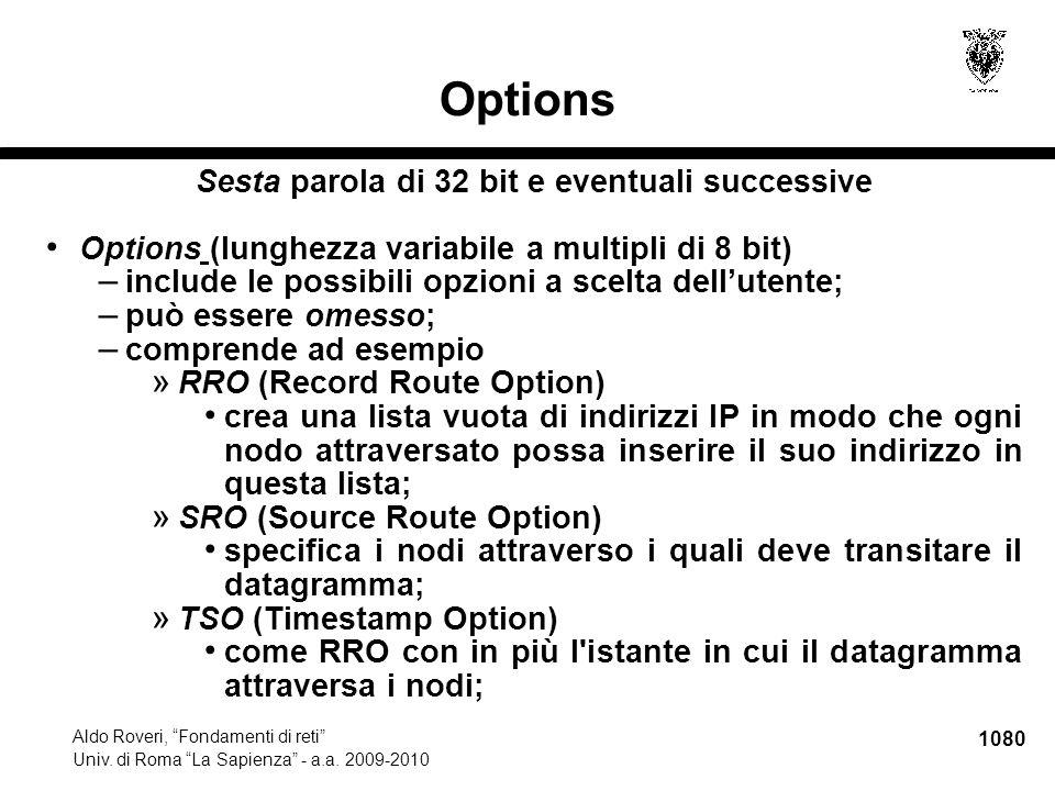 """1080 Aldo Roveri, """"Fondamenti di reti"""" Univ. di Roma """"La Sapienza"""" - a.a. 2009-2010 Options Sesta parola di 32 bit e eventuali successive Options (lun"""