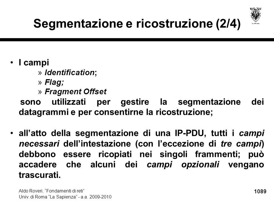 """1089 Aldo Roveri, """"Fondamenti di reti"""" Univ. di Roma """"La Sapienza"""" - a.a. 2009-2010 Segmentazione e ricostruzione (2/4) I campi »Identification; »Flag"""