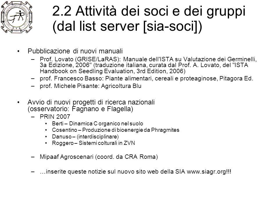 2.3 Politica di sviluppo della SIA Perché far crescere e rilanciare la SIA.