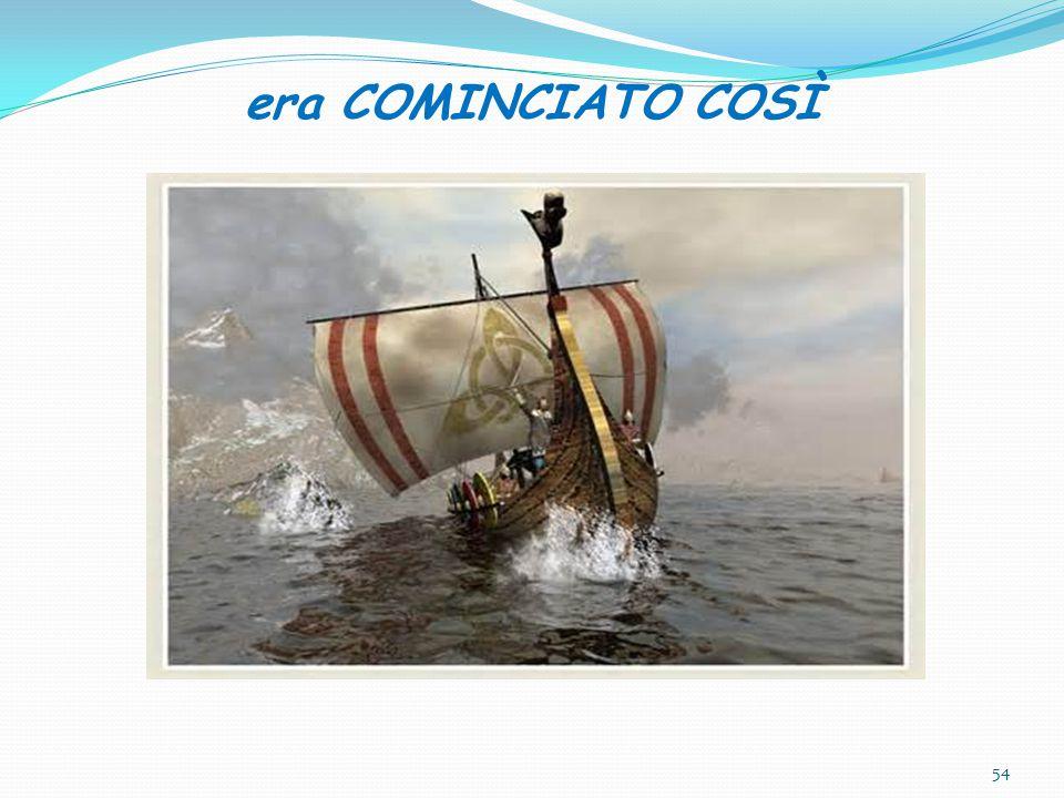 era COMINCIATO COSÌ 54