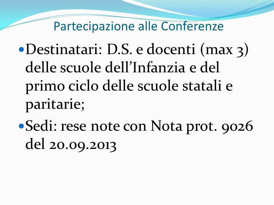 Partecipazione alle Conferenze Destinatari: D.S.