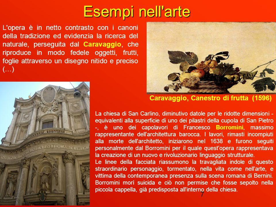 16/09/147 Esempi nell'arte L'opera è in netto contrasto con i canoni della tradizione ed evidenzia la ricerca del naturale, perseguita dal Caravaggio,