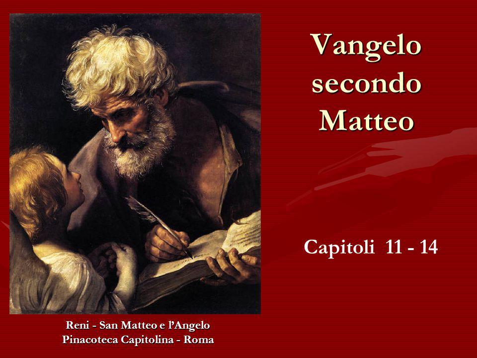 Vangelo secondo Matteo Reni - San Matteo e l'Angelo Pinacoteca Capitolina - Roma Capitoli 11 - 14