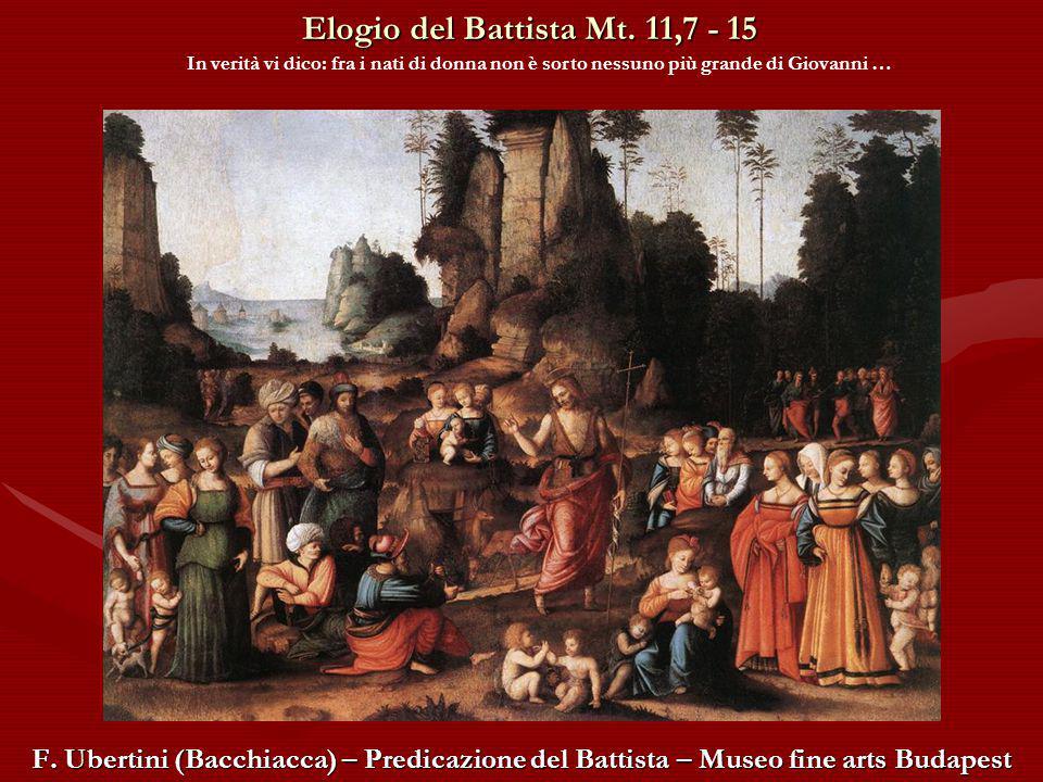 Elogio del Battista Mt.11,7 - 15 F.