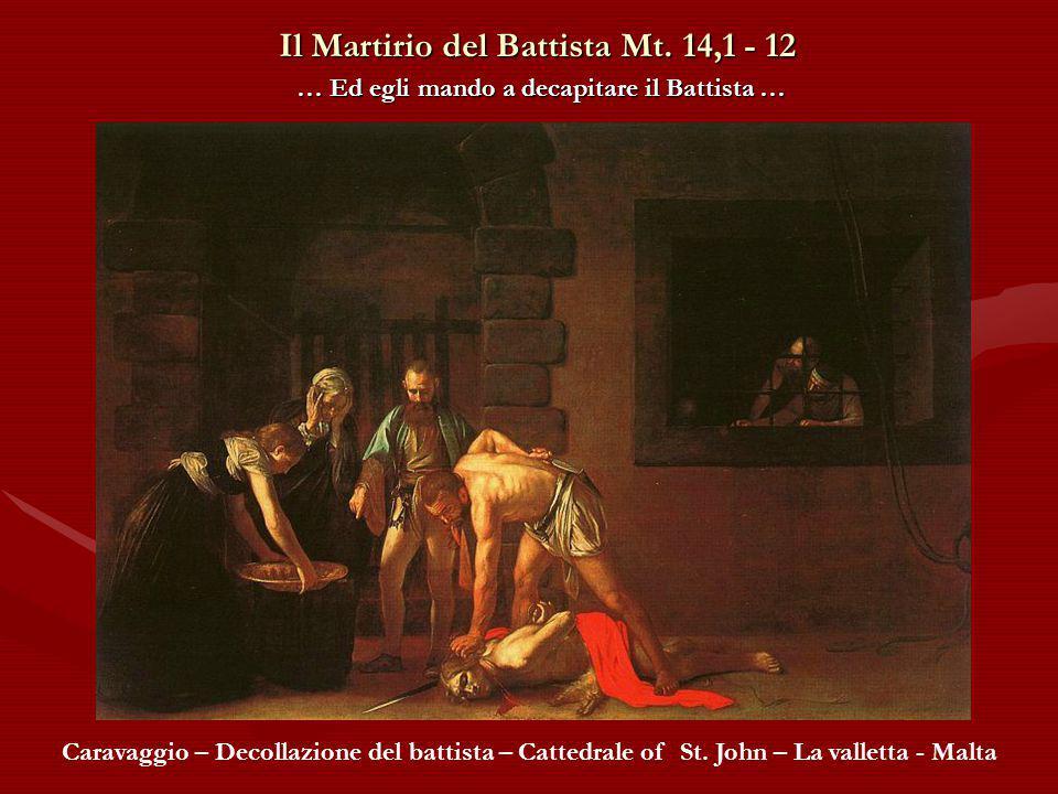 Il Martirio del Battista Mt.