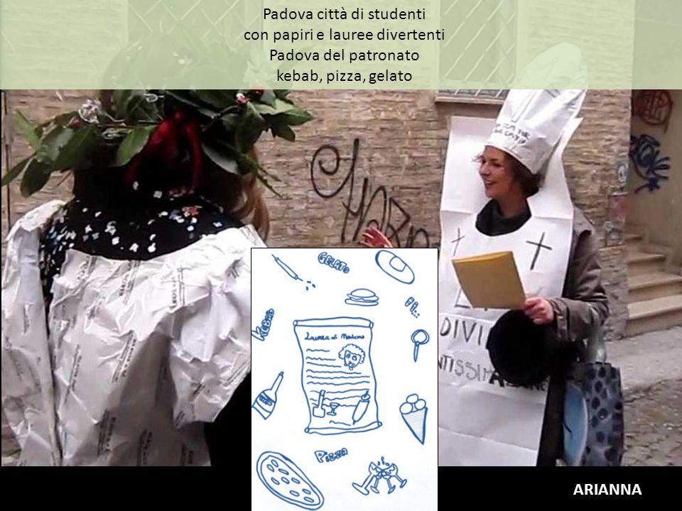 Padova città di studenti con papiri e lauree divertenti Padova del patronato kebab, pizza, gelato ARIANNA