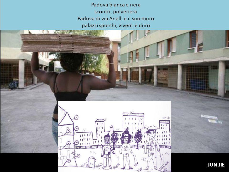 Padova bianca e nera scontri, polveriera Padova di via Anelli e il suo muro palazzi sporchi, viverci è duro JUN JIE