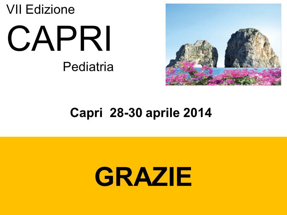 GRAZIE VII Edizione CAPRI Pediatria Capri 28-30 aprile 2014