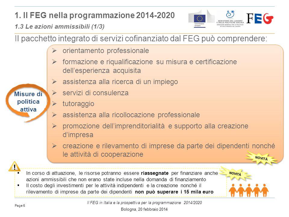 Page 5 Il FEG in Italia e la prospettiva per la programmazione 2014/2020 Bologna, 20 febbraio 2014 1.