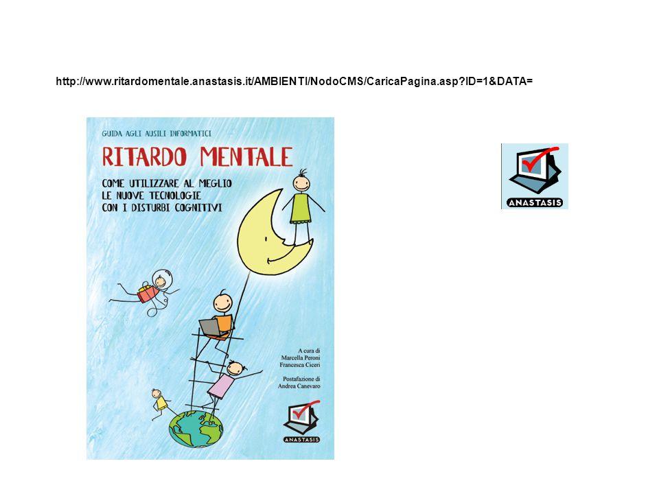 http://www.ritardomentale.anastasis.it/AMBIENTI/NodoCMS/CaricaPagina.asp?ID=1&DATA=