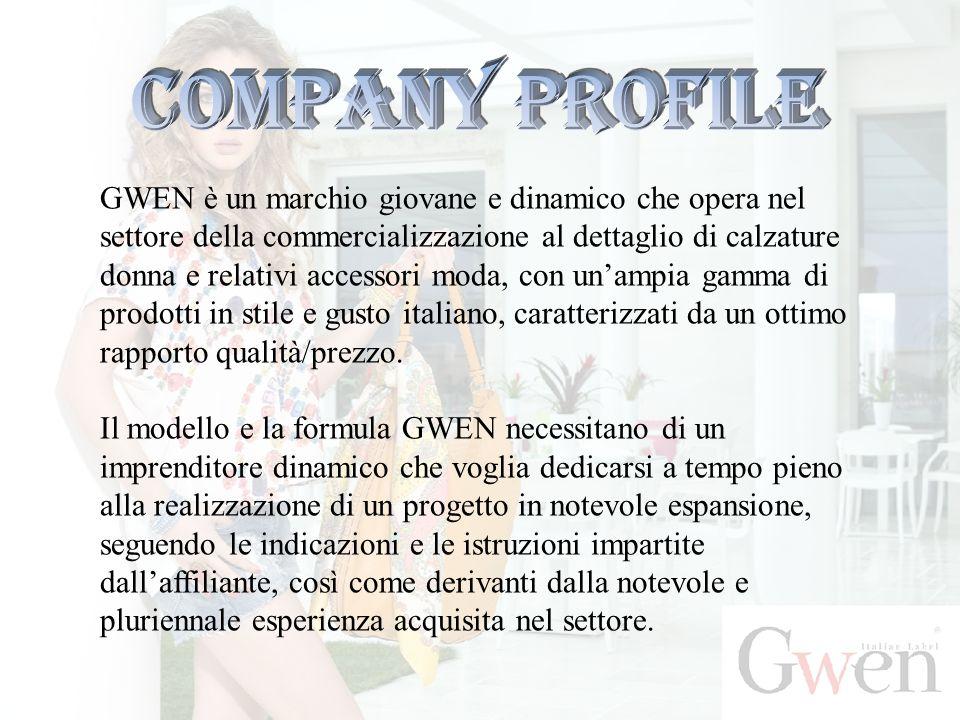 GWEN è un marchio giovane e dinamico che opera nel settore della commercializzazione al dettaglio di calzature donna e relativi accessori moda, con un