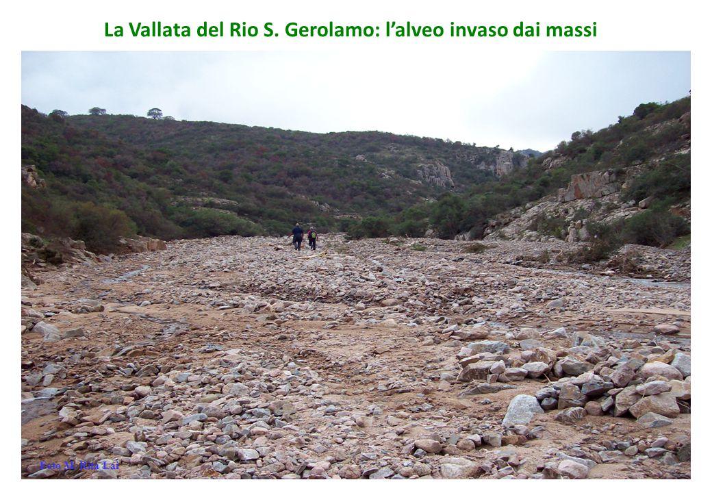La Vallata del Rio S. Gerolamo: l'alveo invaso dai massi Foto M. Rita Lai