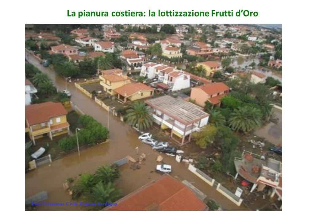 La pianura costiera: la lottizzazione Frutti d'Oro Foto Protezione Civile Regione Sardegna