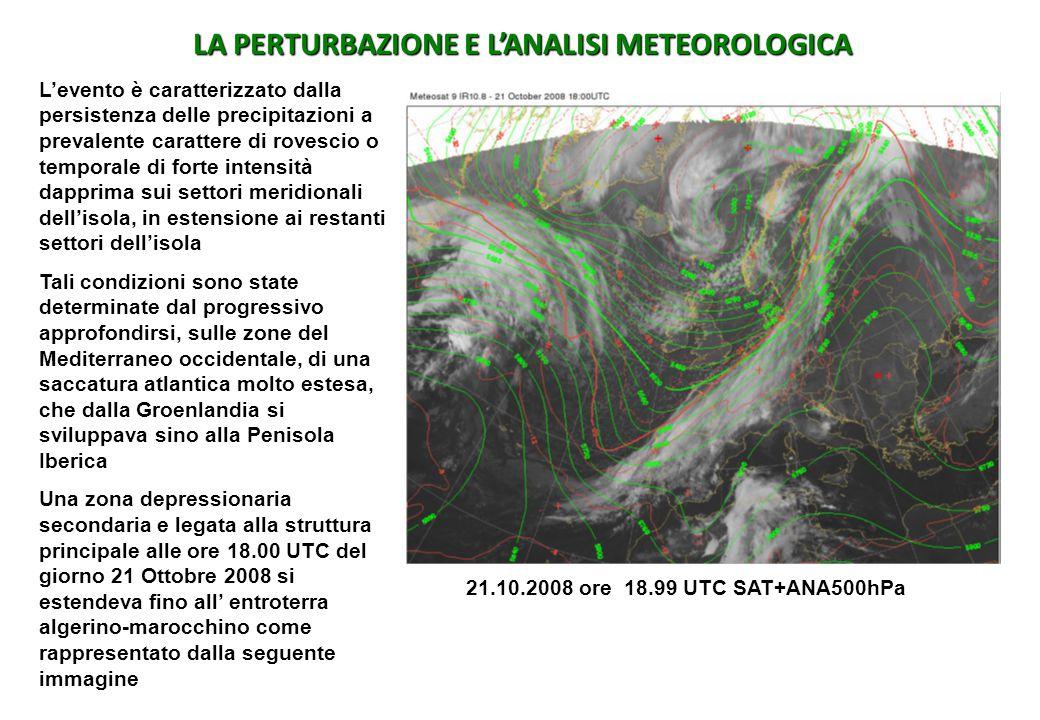 LA PERTURBAZIONE E L'ANALISI METEOROLOGICA L'evento è caratterizzato dalla persistenza delle precipitazioni a prevalente carattere di rovescio o tempo