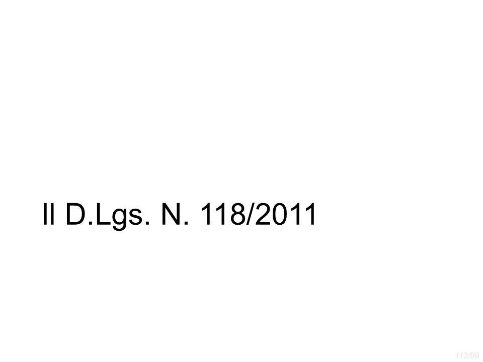 Il D.Lgs. N. 118/2011 112/99