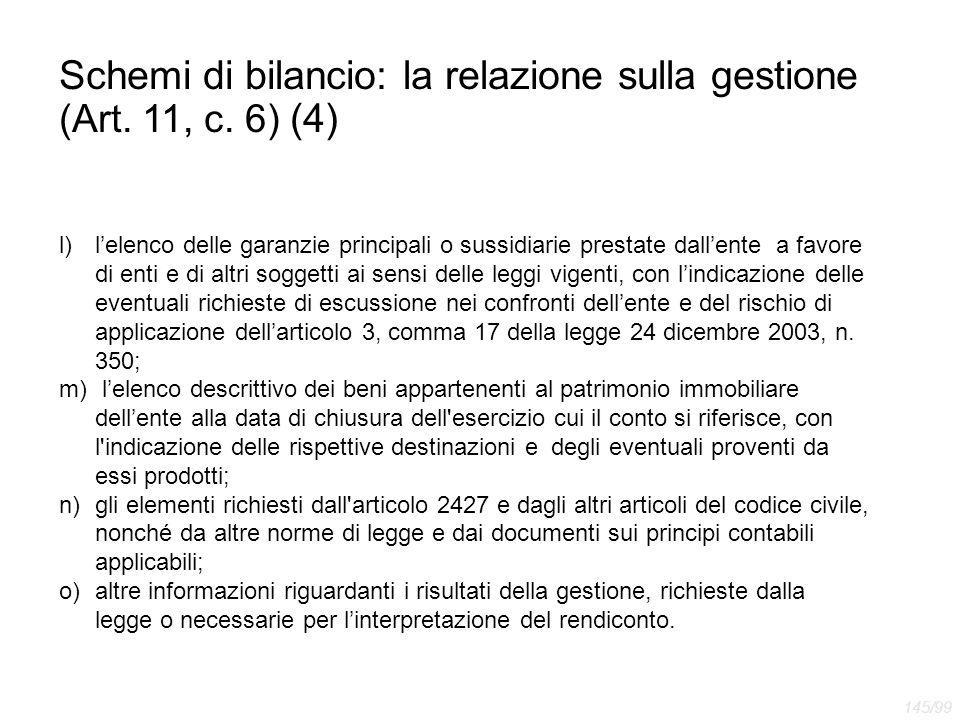 Schemi di bilancio: la relazione sulla gestione (Art. 11, c. 6) (4) l)l'elenco delle garanzie principali o sussidiarie prestate dall'ente a favore di