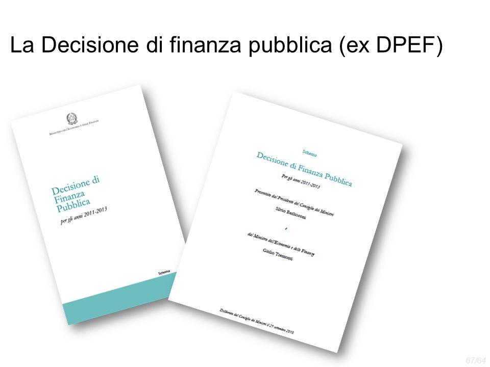 La Decisione di finanza pubblica (ex DPEF) 67/64
