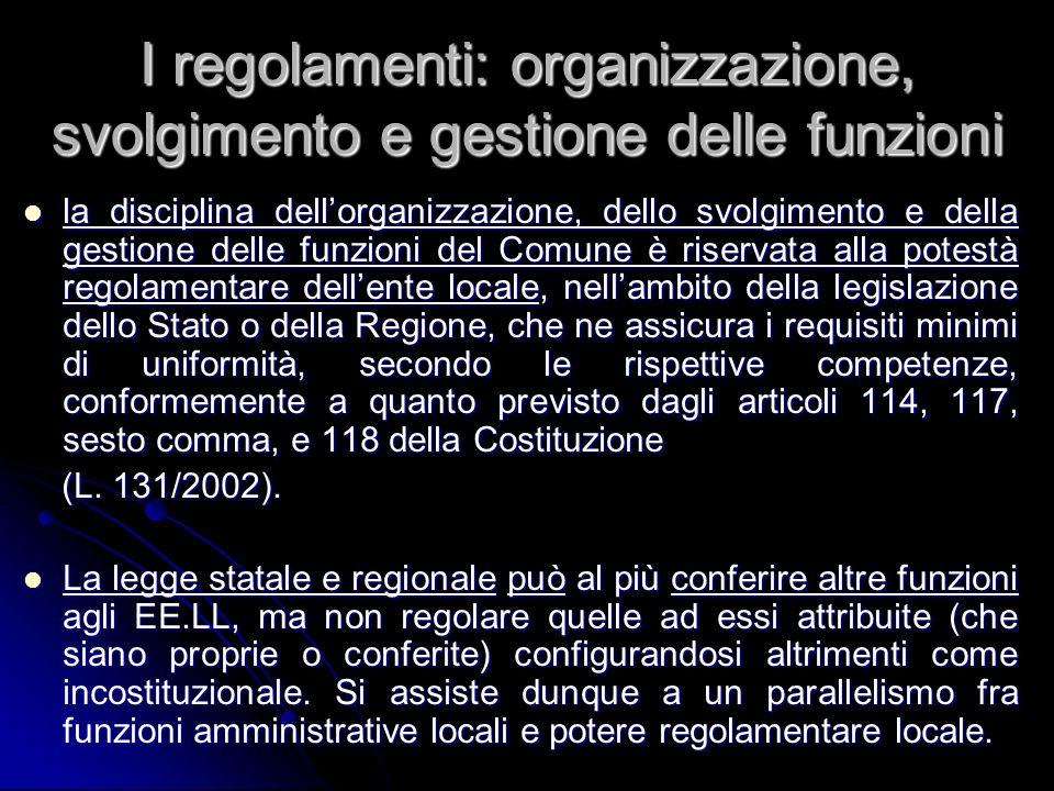 I regolamenti: organizzazione, svolgimento e gestione delle funzioni la disciplina dell'organizzazione, dello svolgimento e della gestione delle funzi