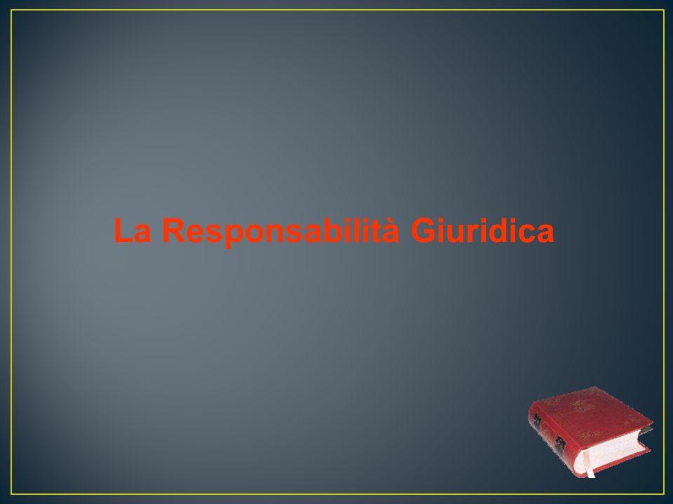 La Responsabilità Giuridica