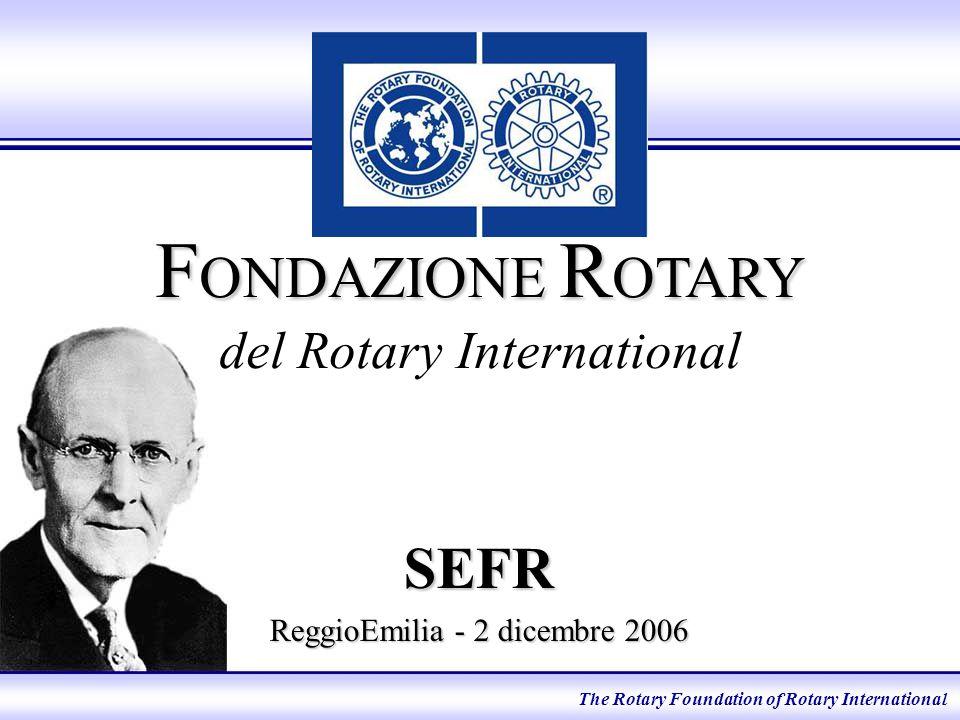 Sovvenzioni paritarie Assistere nella conduzione di progetti umanitari realizzati in cooperazione tra club e distretti rotariani di Paesi diversi The Rotary Foundation of Rotary International