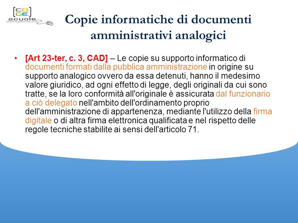 Copie informatiche di documenti amministrativi analogici [Art 23-ter, c.