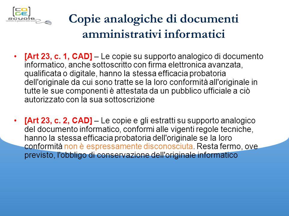 Copie analogiche di documenti amministrativi informatici [Art 23, c.