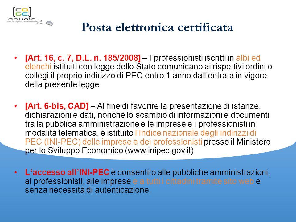 Posta elettronica certificata [Art.16, c. 7, D.L.