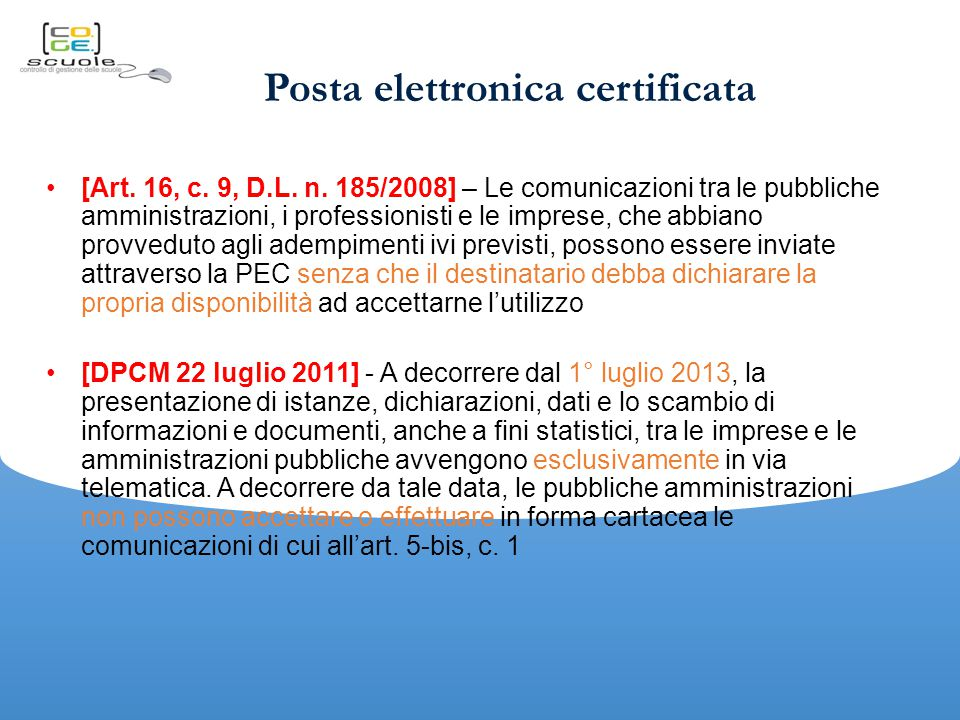Posta elettronica certificata [Art.16, c. 9, D.L.