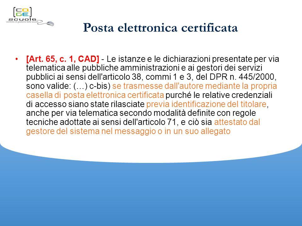 Posta elettronica certificata [Art.65, c.