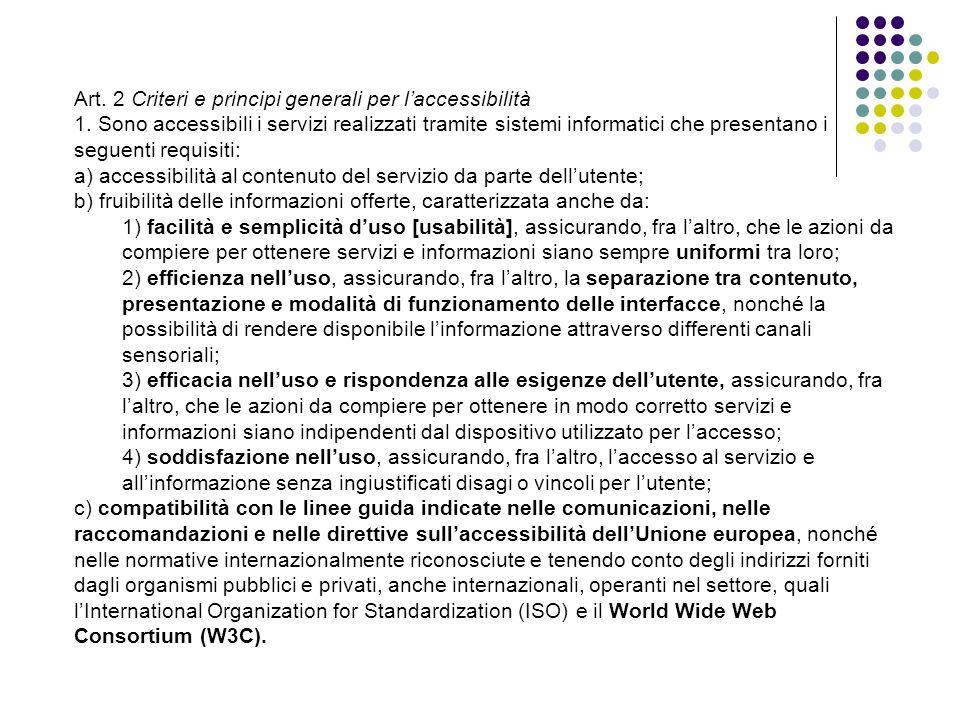 Art. 2 Criteri e principi generali per l'accessibilità 1.