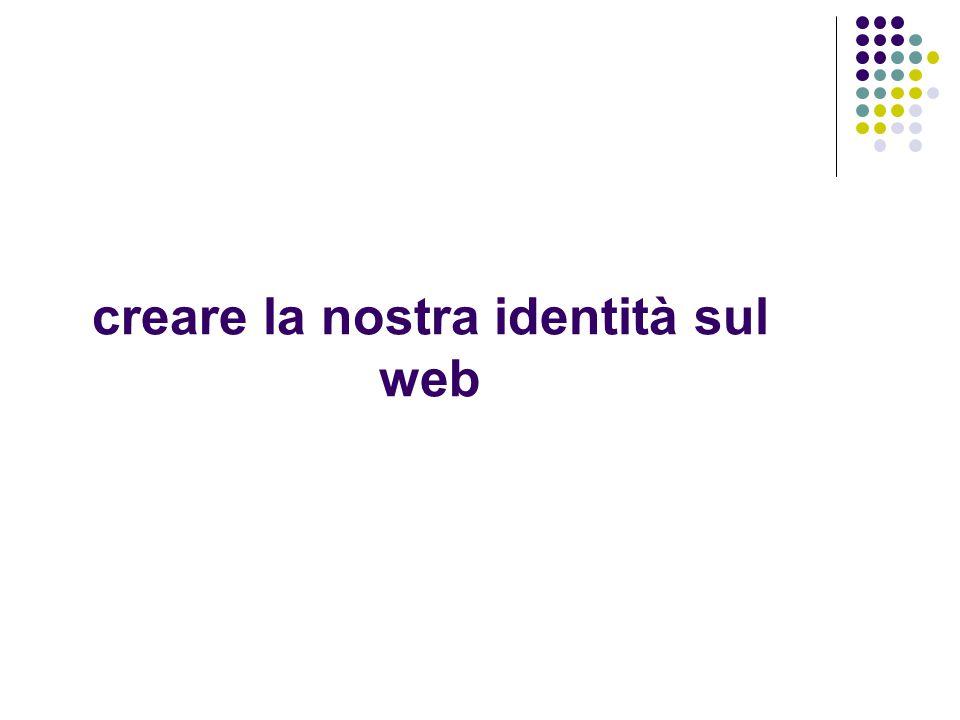 creare la nostra identità sul web