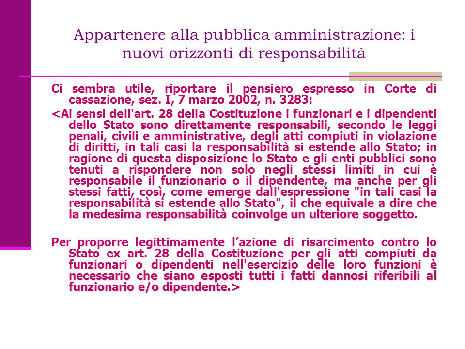 Appartenere alla pubblica amministrazione: i nuovi orizzonti di responsabilità La sentenza n.