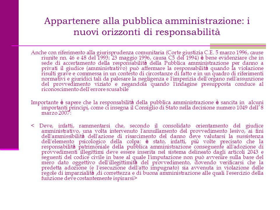 Appartenere alla pubblica amministrazione: i nuovi orizzonti di responsabilità Anche con riferimento alla giurisprudenza comunitaria (Corte giustizia