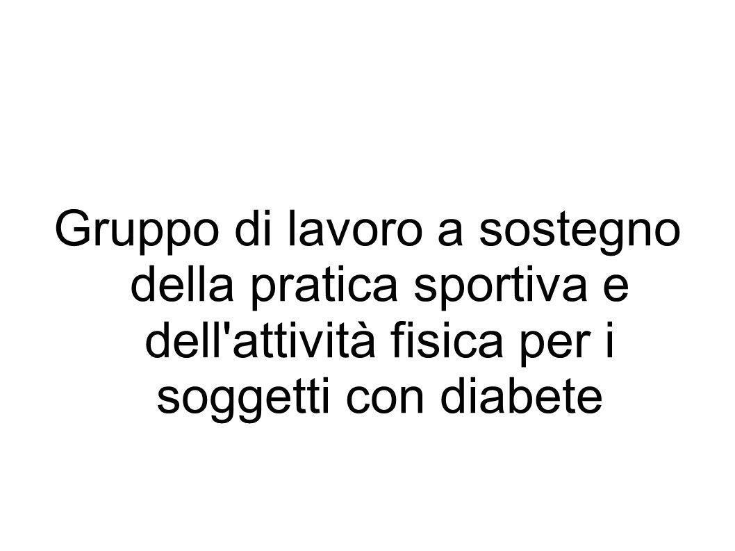 Gruppo di lavoro a sostegno della pratica sportiva e dell attività fisica per i soggetti con diabete