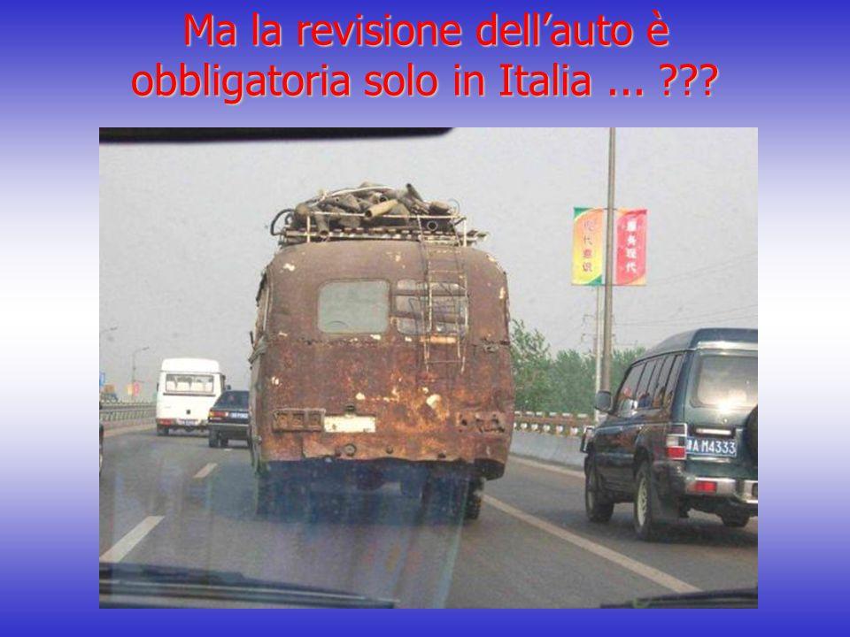 Ma la revisione dell'auto è obbligatoria solo in Italia...