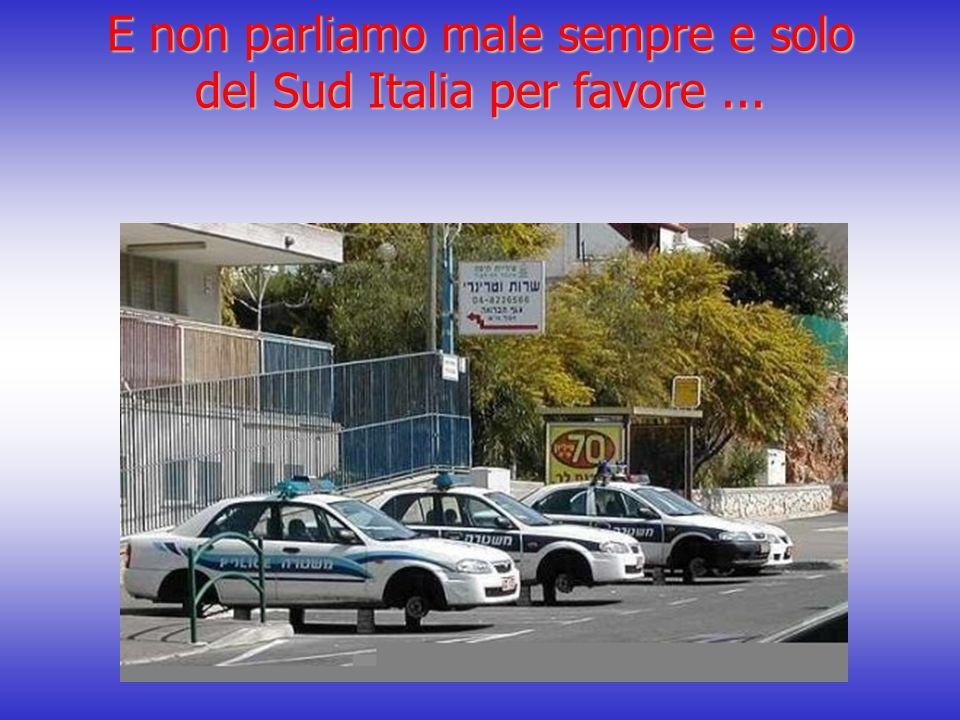 E non parliamo male sempre e solo del Sud Italia per favore...