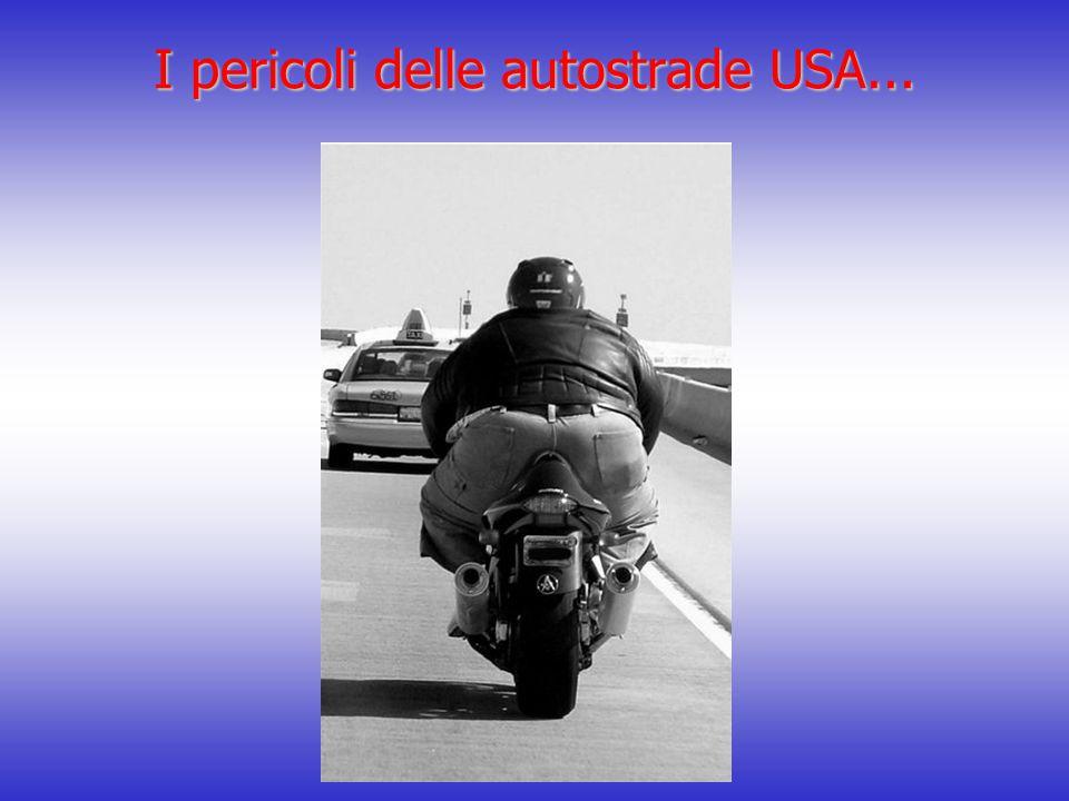 I pericoli delle autostrade USA...