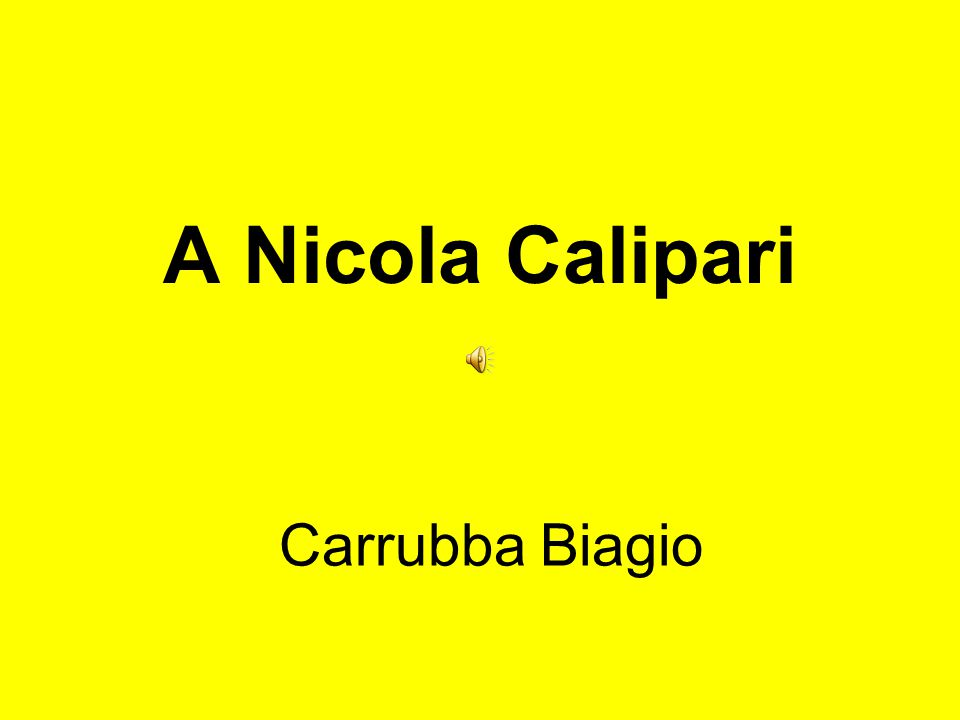 A Nicola Calipari Carrubba Biagio